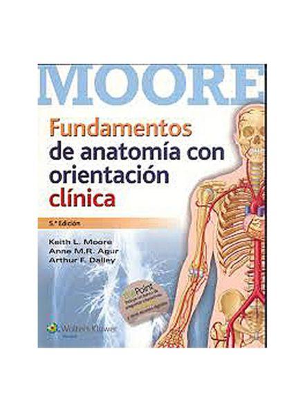 Fundamentos de anatomia con orientacion clinica 5º edicion - Moore ...