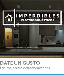 Imperdibles, Electrodomésticos